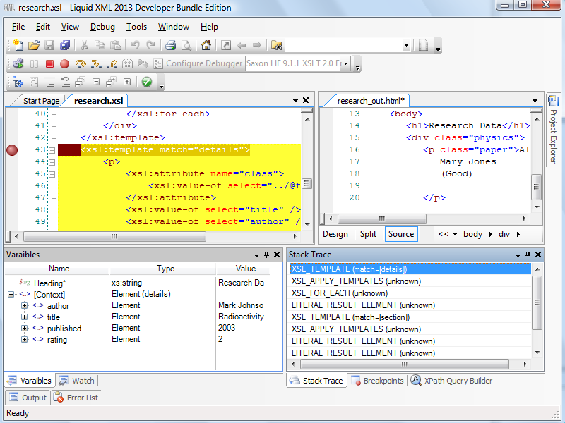 Xslt editor and debugger with the debugger is the watch expression utility you can use this to examine data items during debugging via expressions with your xslt file open pronofoot35fo Images